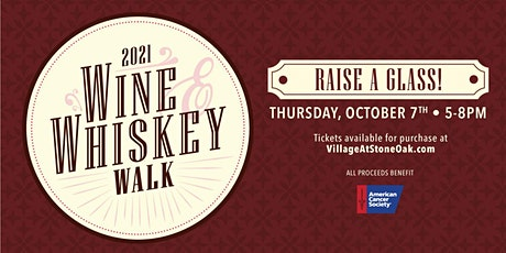 Village At Stone Oak Wine & Whiskey Walk tickets