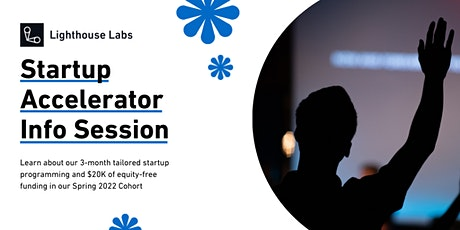 Lighthouse Labs Startup Accelerator Info Session tickets