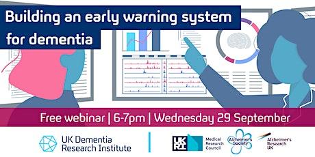 Building an early warning system for dementia: A UK DRI  public webinar tickets