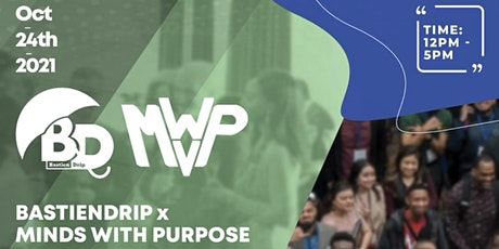 Bastiendrip X Minds With Purpose Entrepreneurial Convention tickets