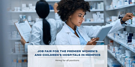 Job Fair for the Premier Women's and Children's Hospitals in Memphis tickets