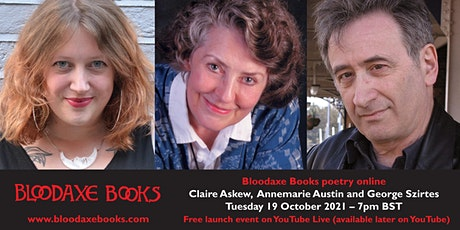 Launch reading by Claire Askew, Annemarie Austin and George Szirtes tickets