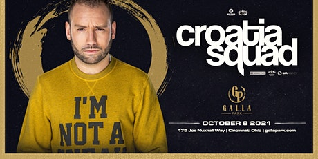 Croatia Squad / October 8 / Galla Park Cincinnati tickets