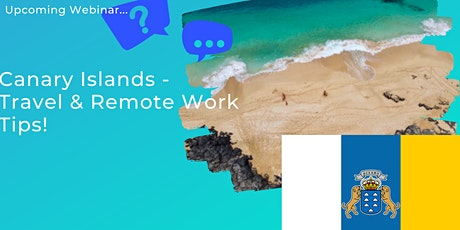 Travel Talk: Canary Islands - Travel & Remote Work Tips☀️ tickets