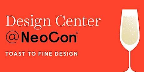 Design Center @ NeoCon: Toast to Fine Design tickets