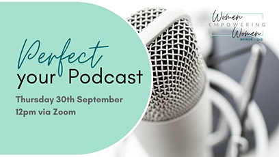 Perfect Your Podcast tickets
