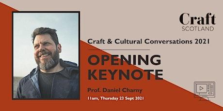 Craft & Cultural Conversations Keynote: Community vs. Network tickets