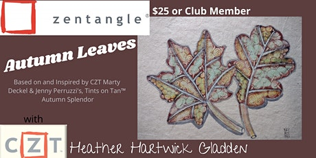 Zentangle® Class: Autumn Leaves (PM) tickets