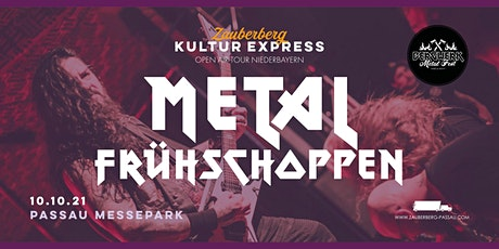 Metalfrühschoppen • Passau • Zauberberg Kultur Express Tickets
