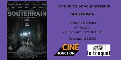 """Ciné Jonction présente """"Souterrain"""" tickets"""