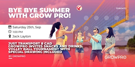 Bye Bye Summer with GrowPro tickets