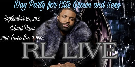 RL Live, It's A Day Party! 4 the Grown & Sexy tickets