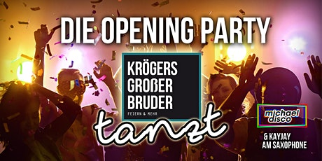 KROEGERS GROSSER BRUDER TANZT Tickets