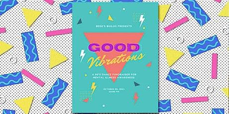 Good Vibrations tickets