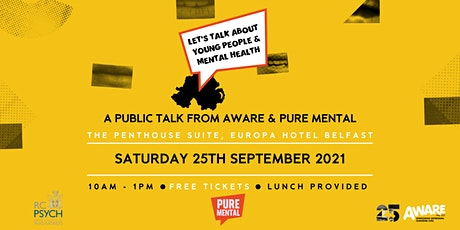 Pure Mental x Aware NI- Let's Talk about Young People's Mental Health tickets