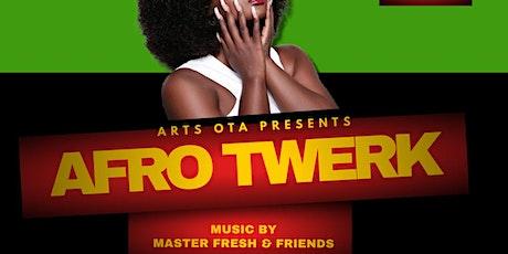 Saturday's Afro Twerk tickets
