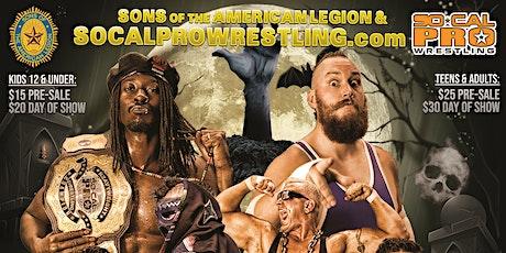 "Sons of the American Legion Sq. 149 ""FALL FEST"" Pro Wrestling tickets"