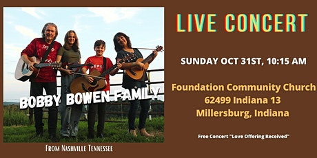 Bobby Bowen Family Concert In Millersburg Indiana tickets