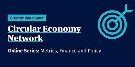 Greater Vancouver Circular Economy Network Online Series tickets