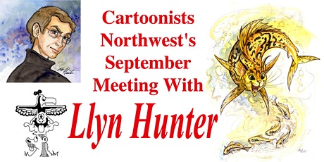 Cartoonists Northwest September Meeting With Llyn Hunter tickets