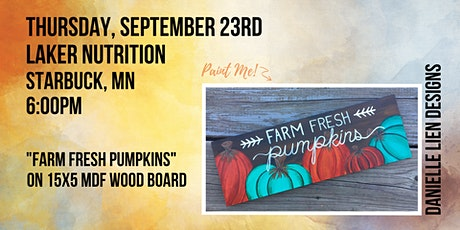 LAKER NUTRITION | FARM FRESH PUMPKINS SIGN tickets