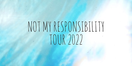 Antwan Eilish - not my responsibility tour tickets