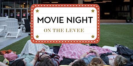 Movie Night on the Levee tickets