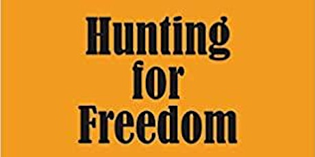 Official Book Launch of 'Hunting for Freedom' by Kofi Asante tickets