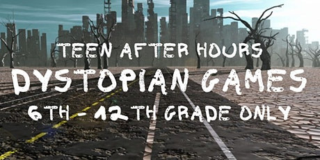 TEEN After Hours [6th-12th Grade Only] tickets