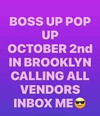 Copy of BOSS UP POP UP EVENT!!! tickets