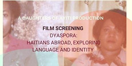 Dyaspora: Haitians Abroad, Exploring Language and Identity tickets