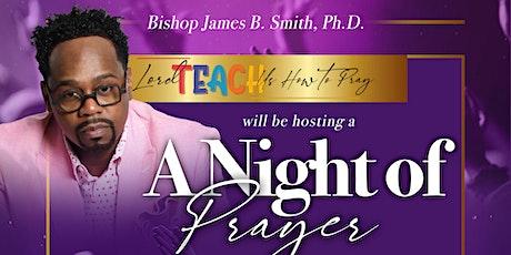 Lord, Teach Us How to Prayer - The Boston Night of Prayer tickets
