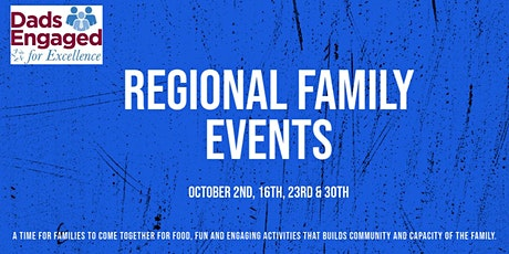 Dads Engaged for Excellence Regional Events tickets
