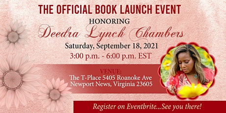 THE OFFICIAL BOOK SIGNING HONORING DEEDRA LYNCH CHAMBERS tickets