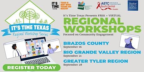 It's Time Texas Virtual Regional Workshop - Greater Tyler Region tickets