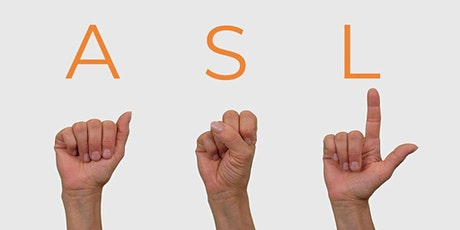 Live Streaming: ASL for Beginners (Fall Course) tickets