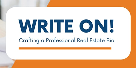 Write On: Crafting a Professional Real Estate Bio (1 HR CE) @ Independence Title Crownridge tickets