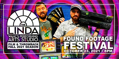 THE FOUND FOOTAGE FESTIVAL tickets