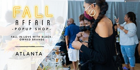 A Fall Affair ATL - Fall in love with BLACK-OWNED brands! tickets
