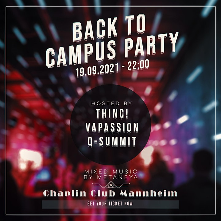 Back to Campus Party - hosted by thinc! x VaPassion x Q-Summit: Bild