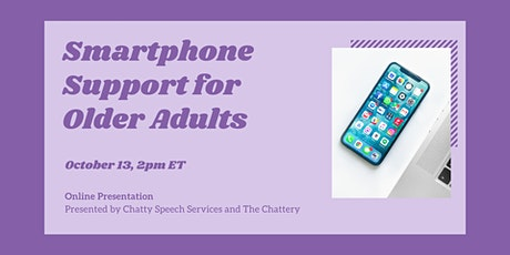 Smartphone Support for Older Adults - ONLINE CLASS tickets