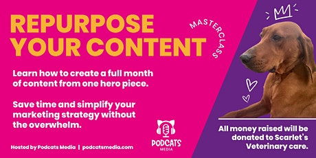 Repurposing Your Content Masterclass tickets