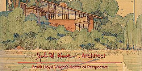 """Virtual Screening and Panel Discussion  """"John H. Howe, Architect"""" tickets"""