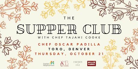 Supper Club with Chef Oscar Padilla tickets