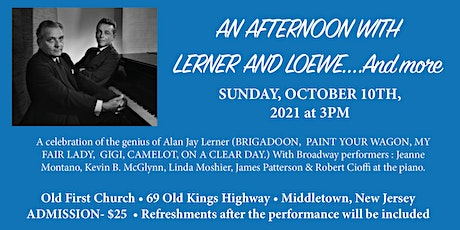 AN AFTERNOON WITH  LERNER AND LOEWE...and more tickets