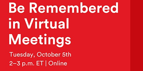 GA Webinar   How to Make a Connection and Be Remembered In Virtual Meetings tickets