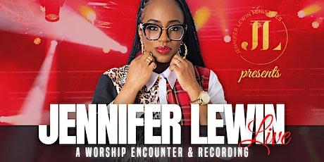 Jennifer Lewin Live: A Worship Encounter & Recording tickets
