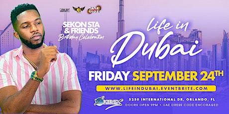Life In Dubai - Sekon Sta Birthday tickets
