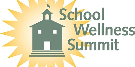 8th Annual School Wellness Summit tickets