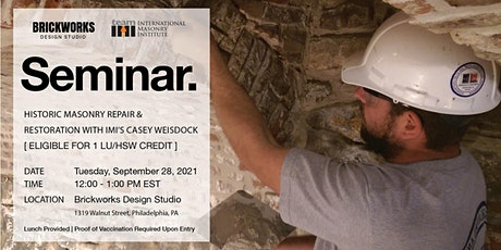 In-Person Lunch & Learn: Historic Masonry Repair & Restoration tickets
